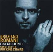 Graziano Romani Lost And Found: Songs For The Rocking Chairs