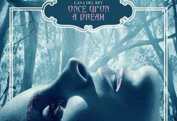 lana-del-rey-once-upon-a-dream-